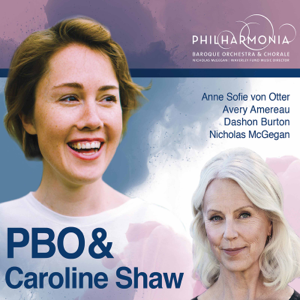 Philharmonia Baroque Orchestra & Nicholas McGegan - Caroline Shaw: Is a Rose & The Listeners (Live)