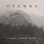 Otemma - Down by the Pecan Tree