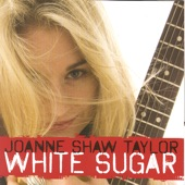 Joanne Shaw Taylor - Kiss the Ground Goodbye