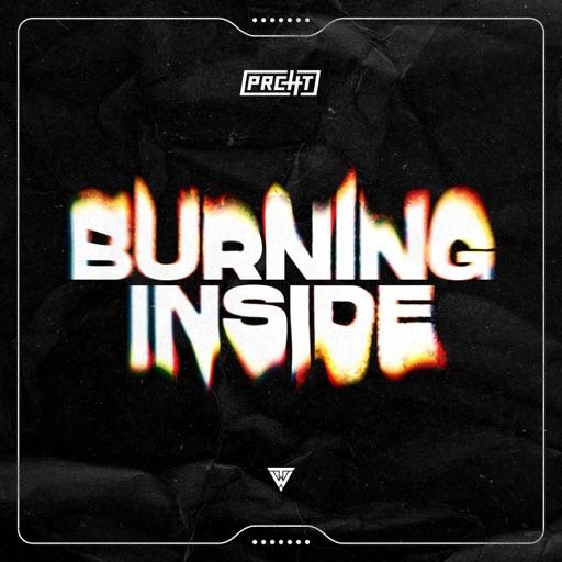 Burning Inside - Single by PRCHT