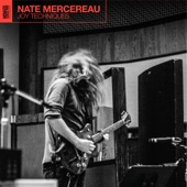 Nate Mercereau - See God, Bare Your Soul, Ascend Straight To Heaven