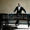 Kirill Gerstein, Boston Symphony Orchestra & Sakari Oramo - Busoni: Piano Concerto in C Major, Op. 39, BV 247 (Live)  artwork
