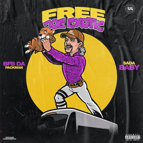Free Joe Exotic (feat. Sada Baby) - Single
