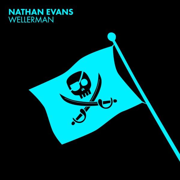 NATHAN EVANS WELLERMAN (220 KID X BILLENTED REMIX)