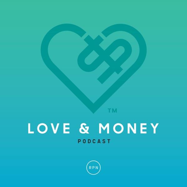 The Love & Money Podcast