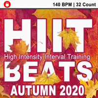 HIIT Beats - Hiit Beats Autumn 2020 (140 Bpm - 32 Count Unmixed High Intensity Interval Training Workout Music Ideal for Gym, Jogging, Running, Cycling, Cardio and Fitness) artwork