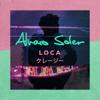 Alvaro Soler - Loca Grafik