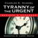 Charles E. Hummel - Tyranny of the Urgent! (Unabridged)