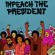 Impeach the President (feat. Kelly Finnigan) - The Sure Fire Soul Ensemble