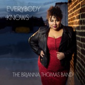 The Brianna Thomas Band - My Stove's in Good Condition