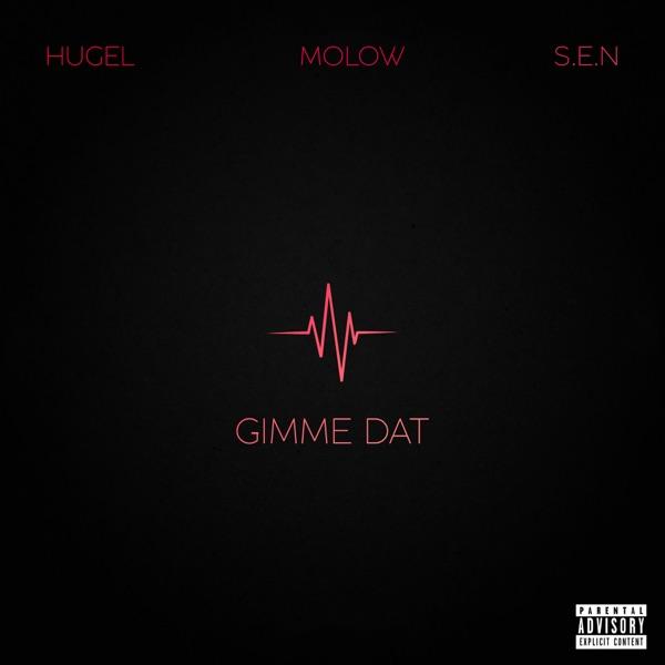 HUGEL & Molow mit Gimme Dat (feat. S.E.N)