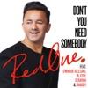 Don t You Need Somebody feat Enrique Iglesias R City Serayah Shaggy Single