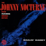 Johnny Nocturne Band - Howling at Midnight