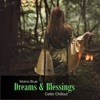 Dreams & Blessings (Celtic Chillout)