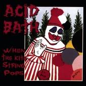 Acid Bath - Tranquilized