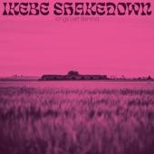 Ikebe Shakedown - Kings Left Behind