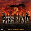 Who TF Is Justin Time? & Big Murph - Rebels Only 2  artwork
