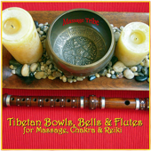 Tibetan Bowls, Bells & Flutes: For Massage, Chakra & Reiki