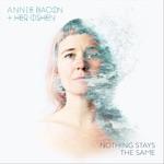 Annie Bacon & her OSHEN - Better Not Begin