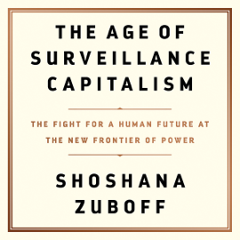 The Age of Surveillance Capitalism audiobook