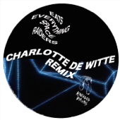 Space Raiders (Charlotte de Witte Remix)