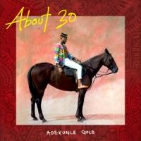 Adekunle Gold - About 30