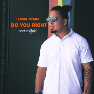 Israel Starr – Do You Right – Single [iTunes Plus AAC M4A]