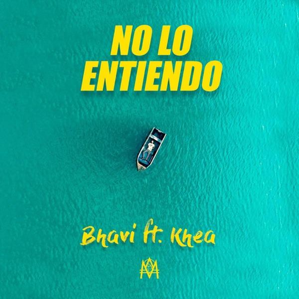 No lo Entiendo (feat. Khea) - Single