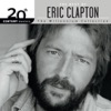 20th Century Masters The Millennium Collection The Best of Eric Clapton
