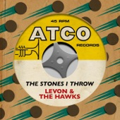 Levon & The Hawks - The Stones I Throw