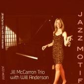 Jill McCarron Trio - Ontem a Noite (feat. Will Anderson)