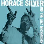Horace Silver & The Jazz Messengers - Doodlin'
