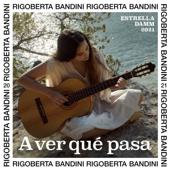 A ver qué pasa - Estrella Damm 2021 - Rigoberta Bandini