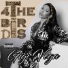 GiGi Vega - 4 The Birds  artwork