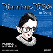 Patrice Michaels/Kuang-Hao Huang - The Long View (A Portrait of Ruth Bader Ginsburg in 9 Songs): No. 1, Prologue. Foresight