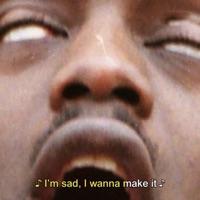 I'm Sad, I Wanna Make It - EP