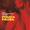 Pouca Pausa - Clau, Cortesia da Casa & Haikaiss mp3