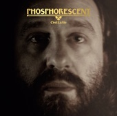 Phosphorescent - New Birth in New England