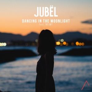 Jubel - Dancing in the Moonlight feat. NEIMY