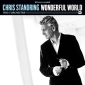 Chris Standring - What a Wonderful World