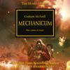 Graham McNeill - Mechanicum: The Horus Heresy, Book 9 (Unabridged) artwork