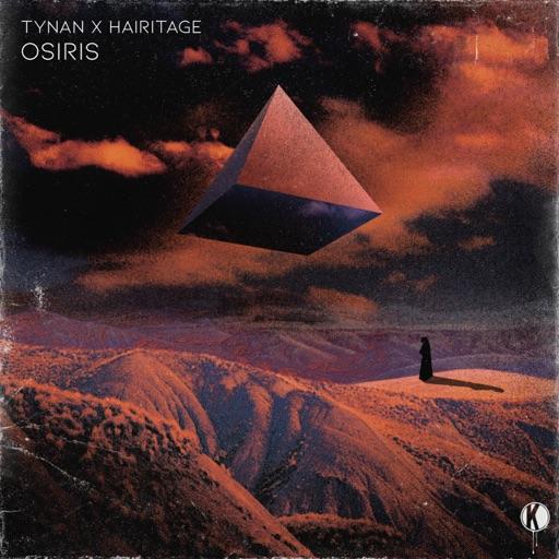 Osiris - Single by TYNAN & Hairitage