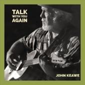 John Keawe - Talk with You Again