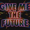Give Me The Future by Bastille