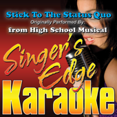 Stick To the Status Quo (Originally Performed By from High School Musical) [Instrumental]