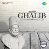Main Ghalib - Gulzar, Jagjit Singh & Chitra Singh