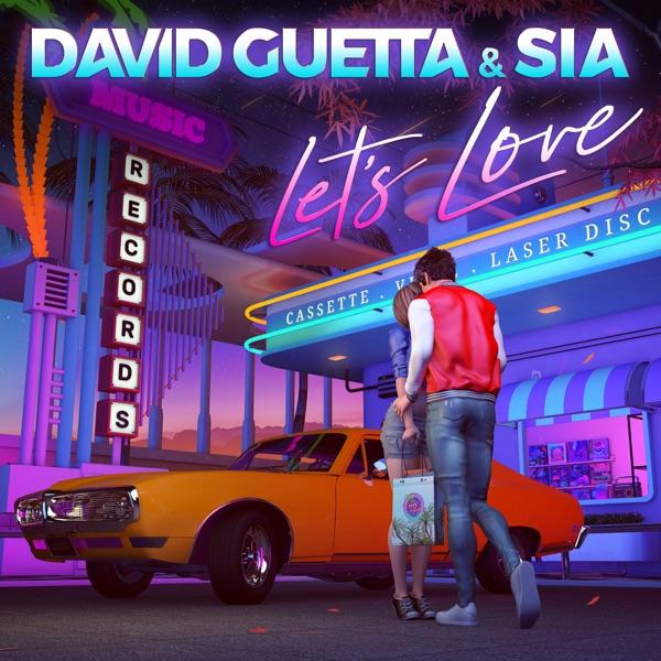 David Guetta & Sia mit Let's Love