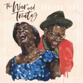 The War and Treaty - Here Is Where the Loving Is At (feat. Emmylou Harris)
