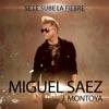 Se Le Sube La Fiebre (feat. J.Montoya) - Single