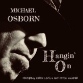 Michael Osborn - Hey Baby (feat. Mitch Kashmar)